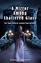 A Mirror Among Shattered Glass (The…