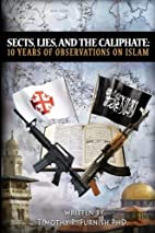 Sects, Lies, and the Caliphate: Ten Years of…