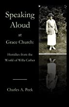 Speaking Aloud at Grace Church: Homilies…