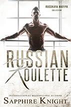 Russian Roulette (Russkaya Mafiya) by…