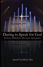 Daring to Speak for God by Janeth Norfleete…