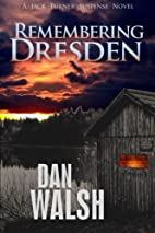 Remembering Dresden (Jack Turner Suspense…