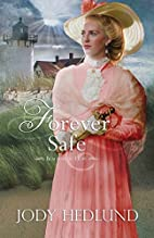 Forever Safe (Beacons of Hope) by Jody…