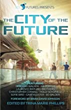 SciFutures Presents The City of the Future…