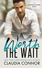 Worth the Wait by Claudia Connor