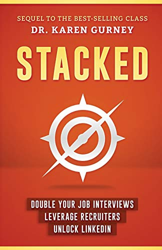 stacked-double-your-job-interviews-leverage-recruiters-unlock-linkedin