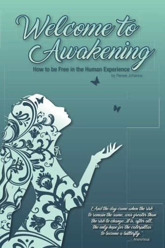welcome-to-awakening-how-to-be-free-in-the-human-experience