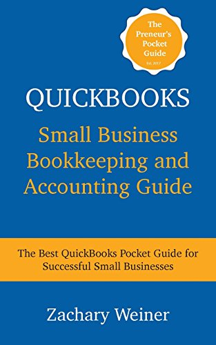 quickbooks-small-business-bookkeeping-and-accounting-guide-the-best-quickbooks-pocket-guide-for-successful-small-businesses