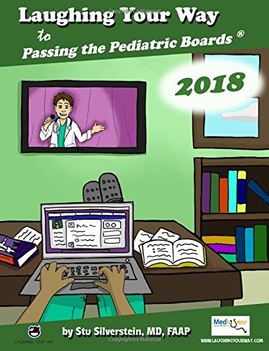 laughing-your-way-to-passing-the-pediatric-boards-2018-edition