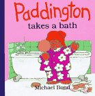 Bond, Michael: Paddington Takes a Bath