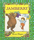 Jamberry by Bruce Degen
