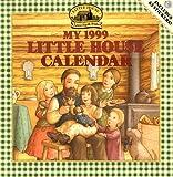 Wilder, Laura Ingalls: Cal 99 My Little House Calendar