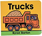 Trucks Board Book by Byron Barton