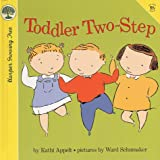 Appelt, Kathi: Toddler Two-Step
