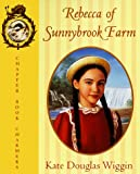 Wiggin, Kate Douglas: Rebecca of Sunnybrook Farm