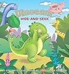 Dinosaur Hide-and-Seek by Stu Smith