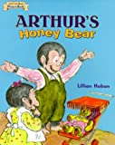 Hoban, Lillian: Arthur's Honey Bear