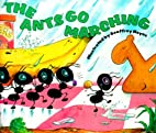 The Ants Go Marching by Mary Luders