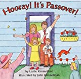 Kimmelman, Leslie: Hooray! It's Passover!