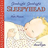 Ruth Krauss,Jane Dyer,Jane (ILT) Dyer: Goodnight Goodnight Sleepyhead