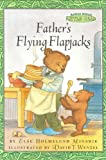 Minarik, Else Holmelund: Father's Flying Flapjacks