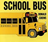 Crews, Donald: School Bus