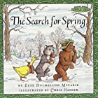 The Search for Spring by Else Holmelund…