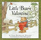 Little Bear's Valentine by Else Holmelund…