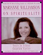 Marianne Williamson On Spirituality by…