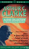 Clarke, Arthur Charles: The Arthur C. Clarke Audio Collection