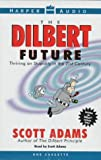 Adams, Scott: Dilbert Future