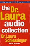 Schlessinger, Laura C.: The Dr. Laura Audio Collection: Ten Stupid Things Men Do to Mess Up Their Lives / How Could You Do That? / Ten Stupid things Women Do to Mess Up Their Lives