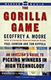 Moore, Geoffrey A.: The Gorilla Game: An Investor's Guide to Picking Winners in High Technology (AUDIO CASSETTE)