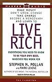Stephen M. Pollan: Live Rich