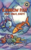 Huelin, Jodi: Rainbow Fish: Don&#39;t Cheat, Rusty