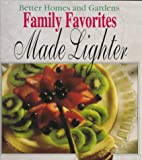 [???]: Better Homes and Gardens Family Favorites Made Lighter