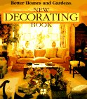 Better Homes and Gardens Editors: Better Homes and Gardening New Decorating Book
