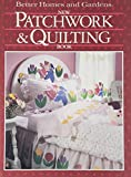 Better Homes and Gardens: Better Homes and Gardens New Patchwork and Quilting Book