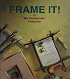 Frame It! by Vanessa-Ann Collection