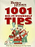 [???]: Better Homes and Gardens: 1001 Do-It-Yourself Tips