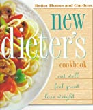 Fuller, Kristi: New Dieter's Cookbook: Eat Well, Feel Great, Lose Weight