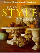 Better Homes and Gardens Easy Style by…