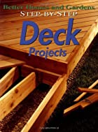Better Homes and Gardens Step-by-Step Deck…