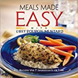 [???]: Meals Made Easy With Grey Poupon Mustard