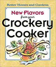 New Flavors from Your Crockery Cooker…