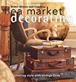 Ingham, Vicki L.: Flea Market Decorating