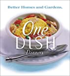 Better Homes and Gardens One Dish Dinners by…