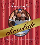 A passion for chocolate by Kristi Fuller