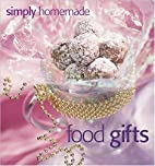 Simply Homemade Food Gifts by Jennifer…