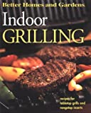 Better Homes & Gardens: Better Homes and Gardens Indoor Grilling